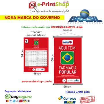 NOVO Material Publicitário Obrigatório: - 2 KIT FARMÁCIA POPULAR - Saúde Não Tem Preço - 2 Banner e 2 Cartaz