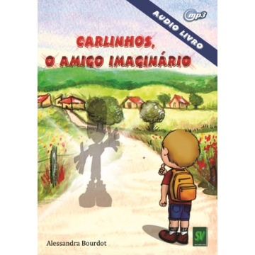 AUDIOLIVRO - CARLINHOS O AMIGO IMAGINARIO