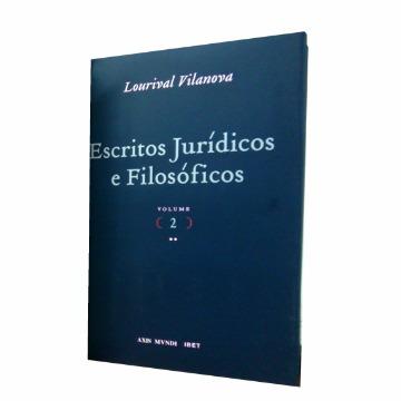 Escritos Jurídicos e Filosóficos Vol 2 - Lourival Vilanova