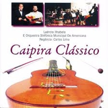 CD ´´Caipira Clássico´´ - Laércio Ilhabela