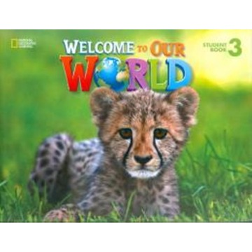 Welcome to Our World 3 - Student'S Book