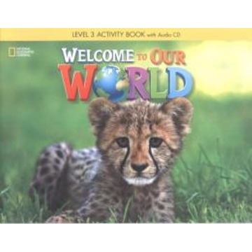 Welcome to Our World 3 - Activity Book