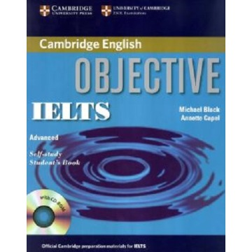 CAMBRIDGE OBJECTIVE IELTS ADVANCED SELF STUDY SB WITH CD-ROM