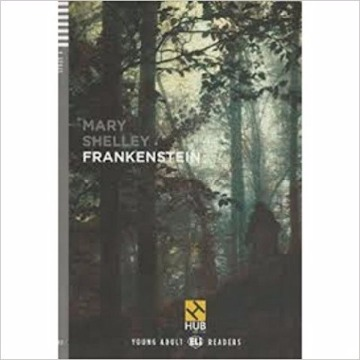 UI3 - Frankenstein - Série HUB Young Adult ELI Readers. Stage 4B2 (+ Audio CD & Booklet)