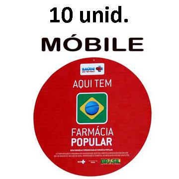 MÓBILES - 10 unid. - FARMÁCIA POPULAR - padrão sugerido pelo Ministério da Saúde