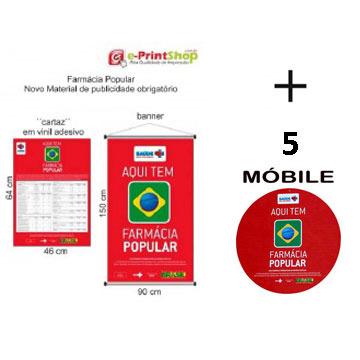 NOVO Material Publicitário Obrigatório: KIT FARMÁCIA POPULAR - Saúde Não Tem Preço - Banner e Cartaz (1 kit + 5 móbiles)