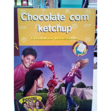 Chocolate Com Ketchup