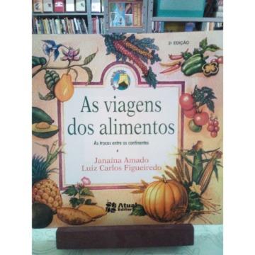 As Viagens dos Alimentos 2. Ed. (nova Ortografia)