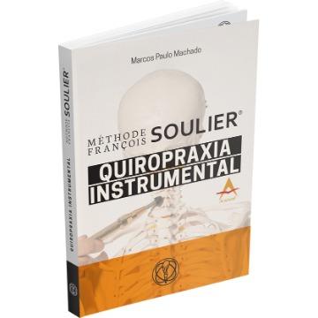 Méthode Francois Soulier Quiropraxia Marcos Paulo Machado