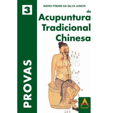 Provas em Acupuntura Tradicional Chinesa - Mario Freire