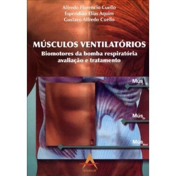 Musculos Ventilatorios - Biomotores da bomba ventilatória - Cuelo/ Aquim