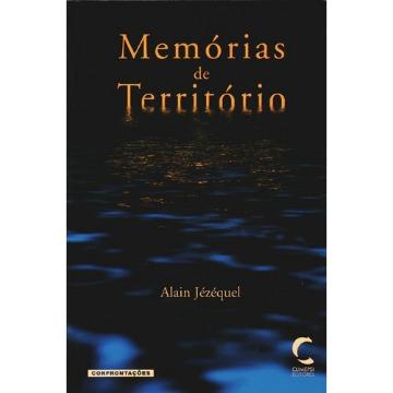 Memória de território Uma leitura biológico cerebral das patologias - Alain Jézéquel