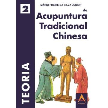 Teoria de Acupuntura Tradicional Chinesa - Mario Freire