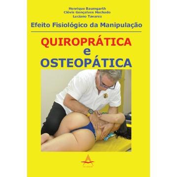 Efeito Fisiologico da Manipulação Quiropratica e Osteopatica - Baumgarth