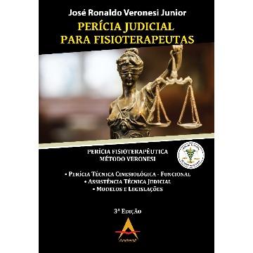 Perícia Judicial para Fisioterapeutas - José Ronaldo Veronesi Junior