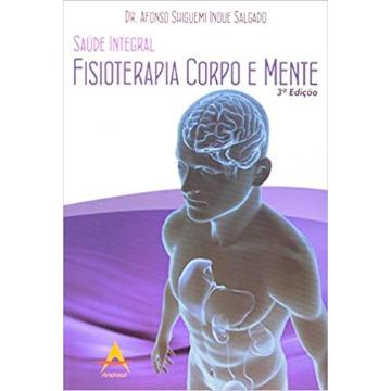 Saude Integral Fisioterapia Corpo Mente - Afonso Salgado