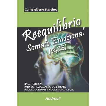 Reequilibrio Somato Emocional (Rse) Carlos Alberto Barreiros
