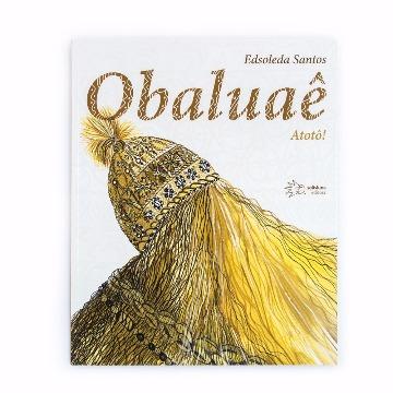 OBALUAÊ - EDSOLEDA SANTOS - SOLISLUNA