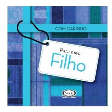 COM CARINHO PARA MEU FILHO - VERGARA