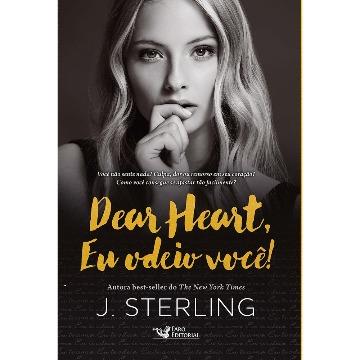 DEAR HEART- EU ODEIO VOCE - FARO EDITORIAL