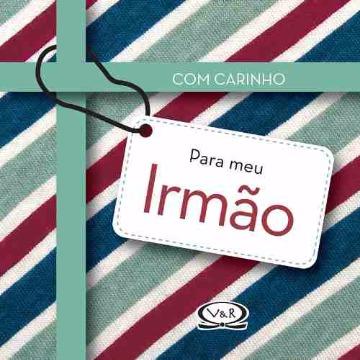 COM CARINHO PARA MEU IRMÃO - VERGARA