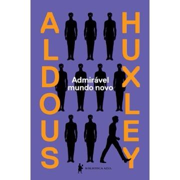 ADMIRAVEL MUNDO NOVO - ALDOUS HUXLEY -