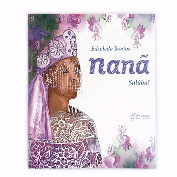NANÃ - EDSOLEDA SANTOS - SOLISLUNA