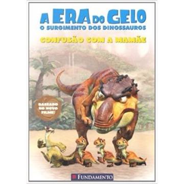 A ERA DO GELO CONFUSÃO COM A MAMÃE - SIERRA HARIMANN - FUNDAMENTO
