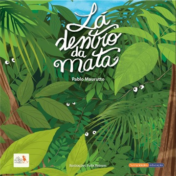 LÁ DENTRO DA MATA - PABLO MAURUTTO - HUMANIDADES