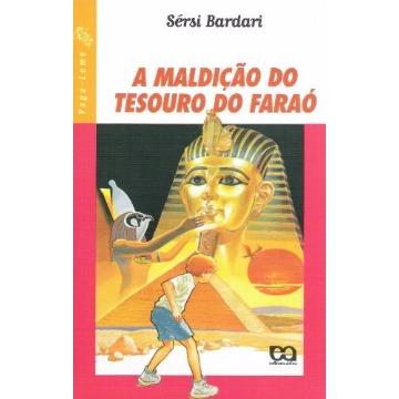 A MALDIÇÃO DO TESOURO DO FARAÓ - SERSI BARDARI - ÁTICA