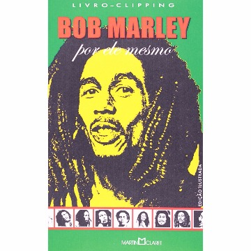 BOB MARLEY - MARTIN CLARET