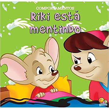 COMPORTAMENTOS - RIKI ESTÁ MENTINDO - TODO LIVRO