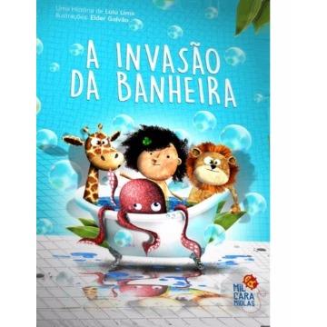 A INVASÃO DA BANHEIRA - LULU LIMA - MIL CARAMIOLAS