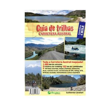 GUIA DE TRILHAS - CARRETERA AUSTRAL