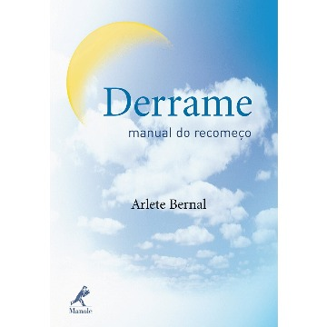 Derrame: Manual do Recomeço