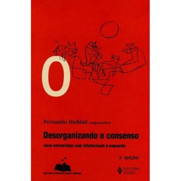 Desorganizando o Consenso