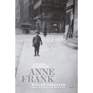 A História da Família de Anne Frank