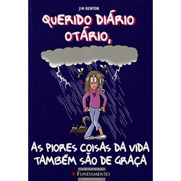 Querido Diário Otário 10 - As Piores Coisas da Vida Também São de Graça