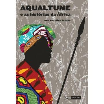 Aqualtune e As Histórias da África