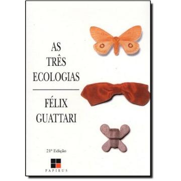 As Tres Ecologias