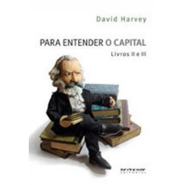 Para Entender o Capital - Livros II e III