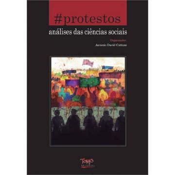 #Protestos: Análises das Ciências Sociais