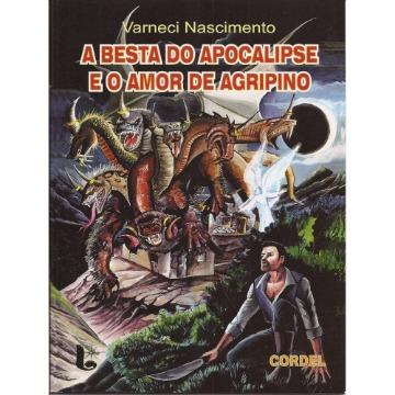 A Besta Do Apocalipse E O Amor De Agripino