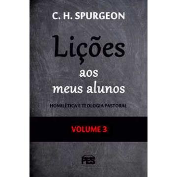 LIÇÕES AOS MEUS ALUNOS - vol. 3
