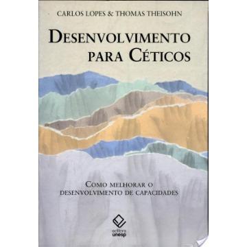Desenvolvimento Para Ceticos - Como Melhorar O Desenvolvimento de Capacidades