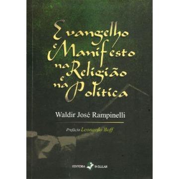 Evangelho e Manifesto na Religião e na política