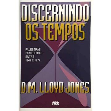 Discernindo Os Tempos – Capa Dura | Palestras Proferidas entre 1942 e 1977
