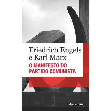 O Manifesto do Partido Comunista
