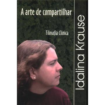 A ARTE DE COMPARTILHAR: FILOSOFIA CLÍNICA