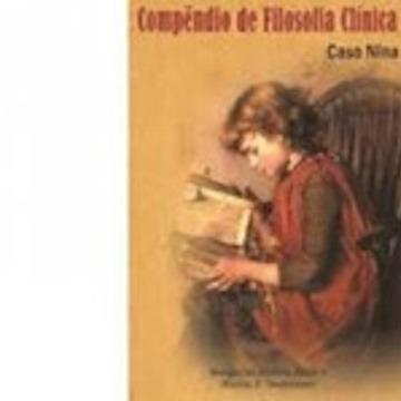 Compêndio de Filosofia Clínica: Caso Nina